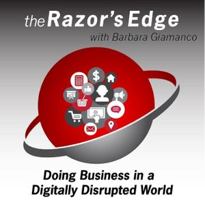 The Razors Edge with Barbara Giamanco|Sales|Social Selling|Marketing|Customer Experience|Technology|Business Podcast Image