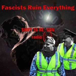 Fascists Ruin Everything