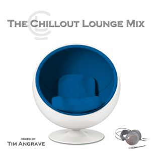 The Chillout Lounge Mix SoundEscapes Mix