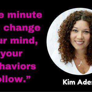 Emotional resilience, overcoming self-doubt, and mindset shifts with Kim Ades