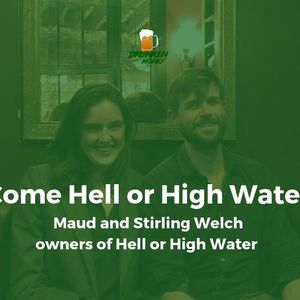 #66: Come Hell or High Water