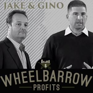 Wheelbarrow Profits Podcast: Multifamily Real Estate Investment