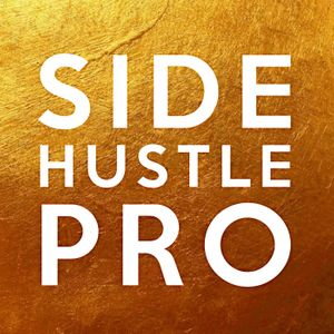 Side Hustle Pro Podcast Image