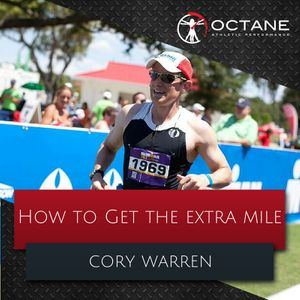 101. How to Get the Exra Mile with Cory Warren