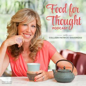 Food for Thought: The Joys and Benefits of Living Vegan Podcast