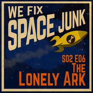 S02E06 - The Lonely Ark