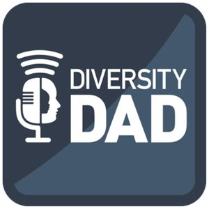 "Diversity Dad podcast - Helping dads to ""buck conventionally"" and celebrate doing fatherhood differently."