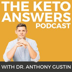 Keto Answers Podcast: All About the Low Carb Lifestyle and Ketogenic Diet Nutrition
