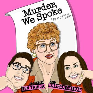 Murder, We Spoke: a Murder, She Wrote podcast Podcast Image