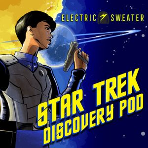 Star Trek Discovery Pod Podcast Image