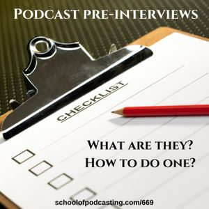Podcast Pre-Interviews - Ensuring Valuable Conversations