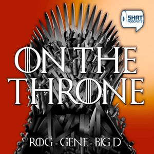 Game of Thrones: On the Throne Podcast Podcast