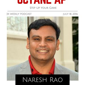 155. Step Up Your Game with Naresh Rao