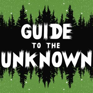 Guide to the Unknown Podcast Image