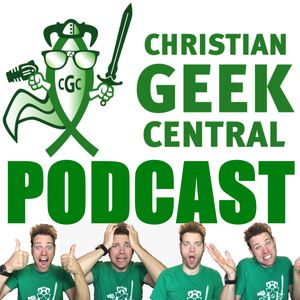 The Christian Geek Central Podcast - Games Podcast on Podchaser