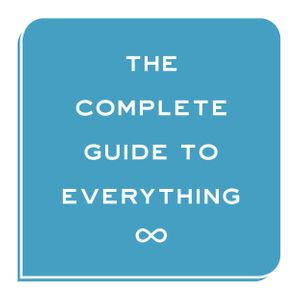 The Complete Guide to Everything Podcast Image