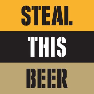 Steal This Beer