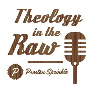 Theology in the Raw