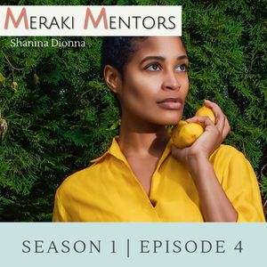 S1E4: Be Brave; Be Well feat. Shanina Dionna