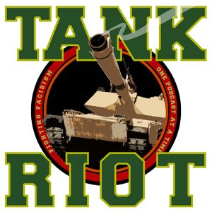 Tank Riot Podcast Image