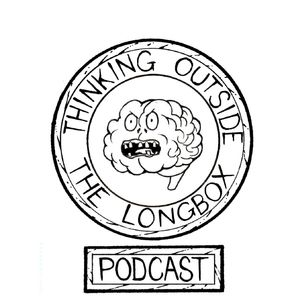 Thinking Outside The Long Box Podcast Image