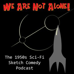 We Are Not Alone Podcast Image
