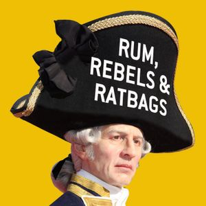 Rum, Rebels & Ratbags