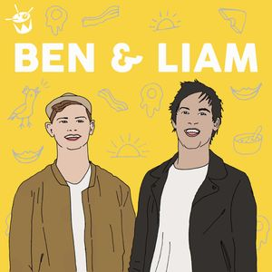 Ben and Liam Podcast Podcast Image