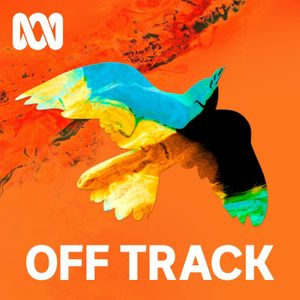 Off Track - ABC RN Podcast Image