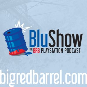 Playstation Podcast – Big Red Barrel