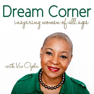 Dream Corner with Viv Oyolu Podcast