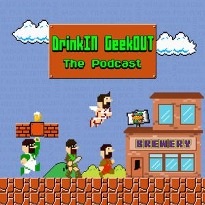 DrinkIN GeekOUT Podcast Image