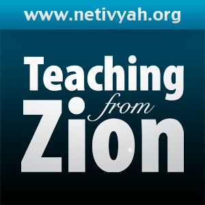 Netivyah Teaching from Zion