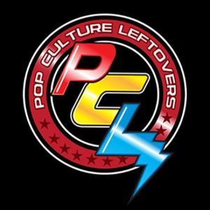 Pop Culture Leftovers Podcast