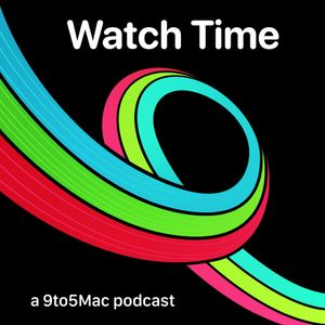 9to5Mac Watch Time Podcast Image