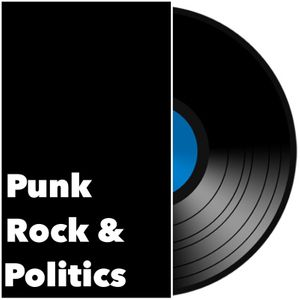 Punk Rock and Politics Podcast Podcast