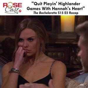 """Quit Playin' Highlander Games With Hannah's Heart"" 
