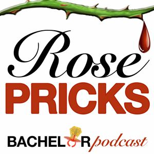 Rose Pricks: A Bachelor Roast Podcast Image