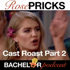 The Bachelor Season 23 Cast Roast Part Two