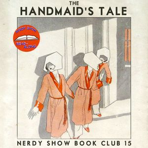 Episode 15 :: Read-Along: The Handmaid's Tale