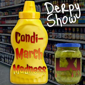 Episode 21 :: Condi-March Madness LXI
