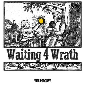 Waiting 4 Wrath