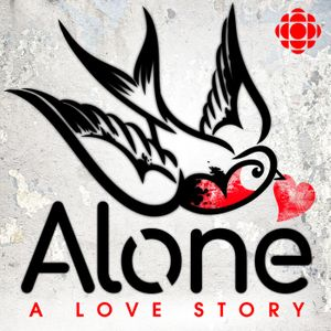 Alone: A Love Story Podcast