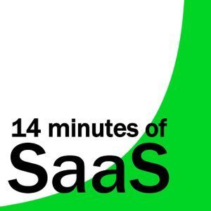 14 Minutes of SaaS - founder stories on business, tech and life