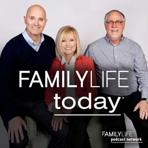FamilyLife Today® Podcast Image