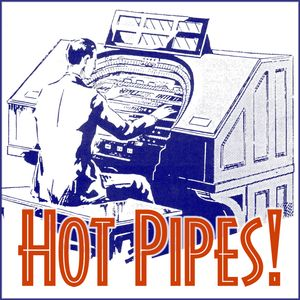 Hot Pipes Half-Hour Broadcast mp3 Podcast Image