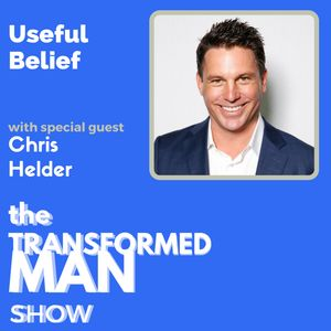 034 Useful Belief - Chris Helder