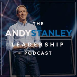 Andy Stanley Leadership Podcast Podcast Image