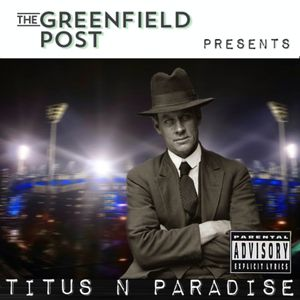 Titus 'n Paradise Podcast Podcast Image