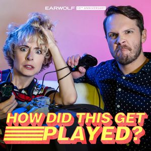 How Did This Get Played? Podcast